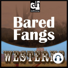 Bared Fangs: Westerns