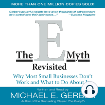 The E-Myth Revisited: Why Most Small Businesses Don't Work and