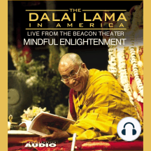 The Dalai Lama in America: Training the Mind