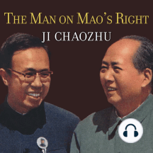 The Man on Mao's Right: From Harvard Yard to Tiananmen Square, My Life Inside China's Foreign Ministry