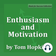 Enthusiasm and Motivation