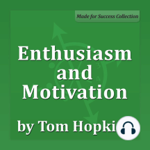 Enthusiasm and Motivation: Becoming a Sales Professional