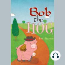 Doris the Daisy & Bob the Hog