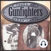 The Old West Gun Fighters
