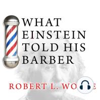 What Einstein Told His Barber
