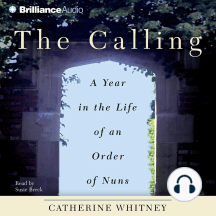 The Calling: A Year in the Life of an Order of Nuns
