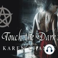 Touch the Dark