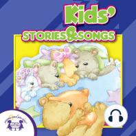 Kids' Stories & Songs