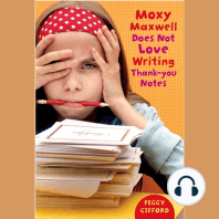 Moxy Maxwell Does Not Love Writing Thank You Notes