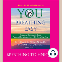 You: Breathing Easy, Breathing Techniques