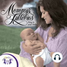 Mommy's Lullabies: Sing to Your Baby