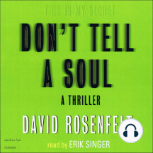 Don't Tell a Soul: A Thriller