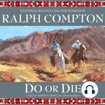 Do or Die: A Ralph Compton Novel by David Robbins