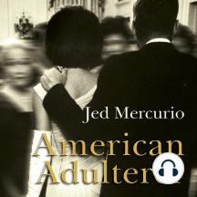 American Adulterer: A Novel