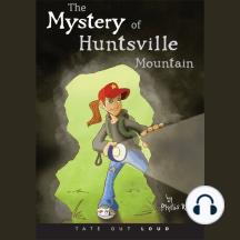 The Mystery of Huntsville Mountain