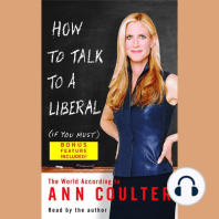 How to Talk to a Liberal (If You Must)