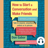 How To Start A Conversation And Make Friends (Revised and Updated)