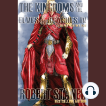 The Kingdoms and the Elves of the Reaches IV