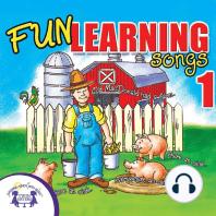 Fun Learning Songs 1