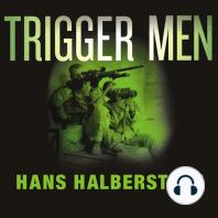 Trigger Men