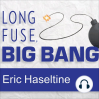 Long Fuse, Big Bang