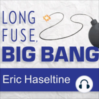 Long Fuse, Big Bang