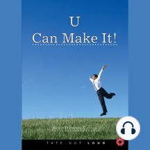 U Can Make It