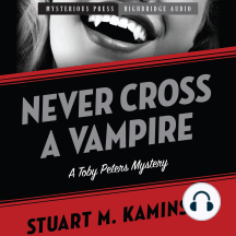 Never Cross a Vampire: A Toby Peters Mystery