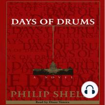 Days of Drums: A Novel