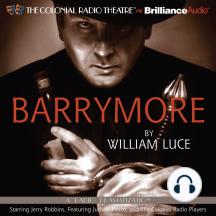 Barrymore: A Radio Play