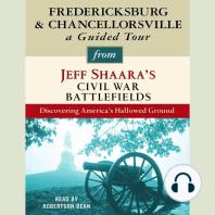Fredericksburg and Chancellorsville