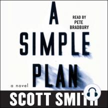 A Simple Plan: A Novel