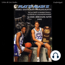 Play It Again II!: Duke University's 1992 Ncaa Men's Basketball National Championship Run
