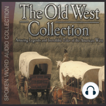 The Old West Collection: History of the Old West