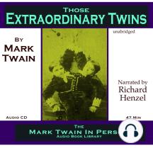 Those Extraordinary Twins: Mark Twain's First Draft of Pudd'nhead Wilson
