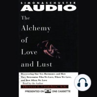Alchemy of Love and Lust