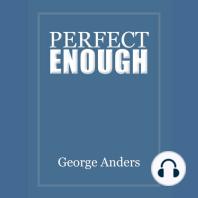 Perfect Enough
