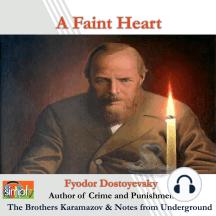 A Faint Heart