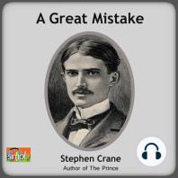 A Great Mistake: A Stephen Crane Story