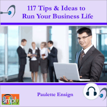 117 Tips & Ideas to Run Your Business Life