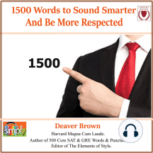 1500 Words to Sound Smarter & Be More Respected