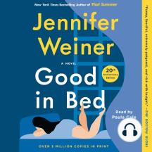 Good In Bed: A Novel