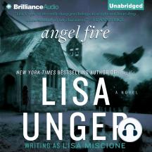 Angel Fire: A Novel