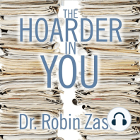 The Hoarder in You