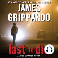 Last to Die
