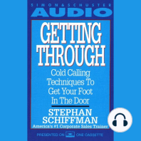 Getting Through: Cold Calling Techniques to Get Your Foot in the Door