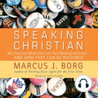 Speaking Christian: Why Christian Words Have Lost Their Meaning and Power∙and How They Can Be Restored