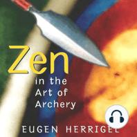 Zen in the Art of Archery