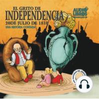 El Grito De Independencia