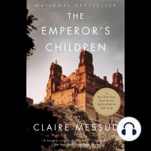 Claire Messud's The Emperor's Children